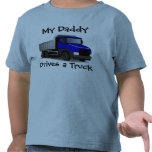 My Daddy Drives a Truck Toddler T-Shirt