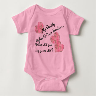 My Daddy Fights For Your Freedom Baby Bodysuit