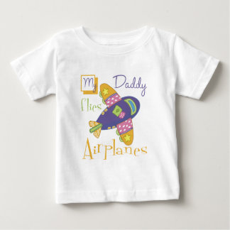 My Daddy Flies Airplanes Baby T-Shirt