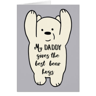 My Daddy gives the best hugs card