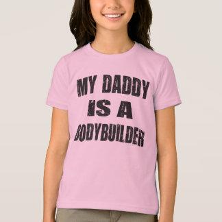 My Daddy is a Bodybuilder T-Shirt