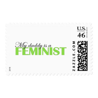 My daddy is a feminist postage stamp