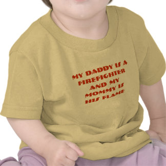 my daddy is a firefighter tshirts