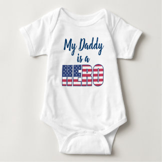 My Daddy Is A Hero American Flag Baby Bodysuit