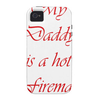 My daddy is a hot fireman vibe iPhone 4 case