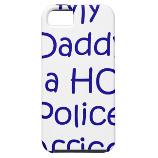 My daddy is a hot police officer iPhone 5 cases