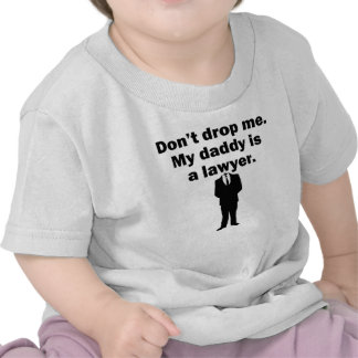 My Daddy Is A Lawyer Shirt