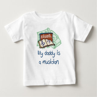 My Daddy is a Musician Infant T-Shirt