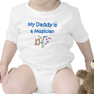 My Daddy is a Musician Tshirts