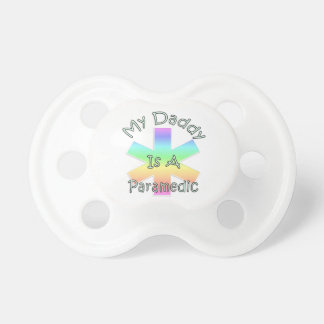 My Daddy Is A Paramedic Baby Pacifiers