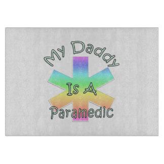 My Daddy Is A Paramedic Cutting Board