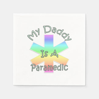 My Daddy Is A Paramedic Disposable Napkin