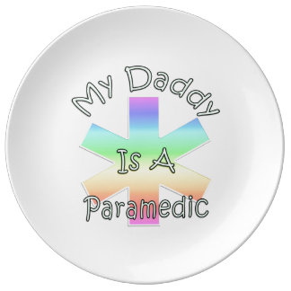 My Daddy Is A Paramedic Porcelain Plates