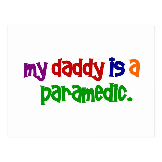 My Daddy Is A Paramedic (Primary) Postcard