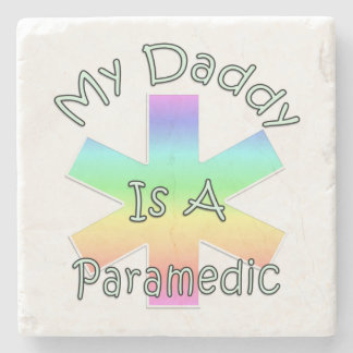 My Daddy Is A Paramedic Stone Beverage Coaster
