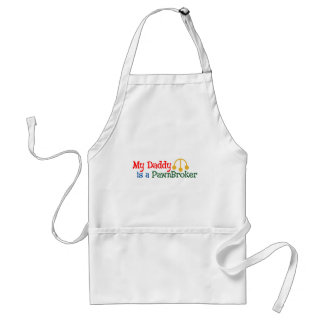 My Daddy is a Pawn Broker Adult Apron
