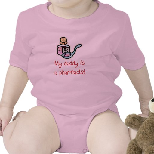 My Daddy is a Pharmacist Baby T-Shirt