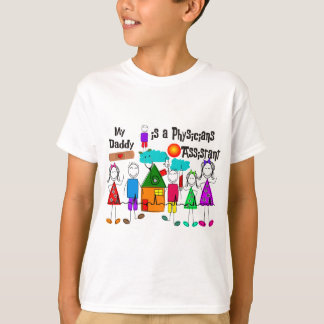 My Daddy is a Physicians Assistant T-Shirt