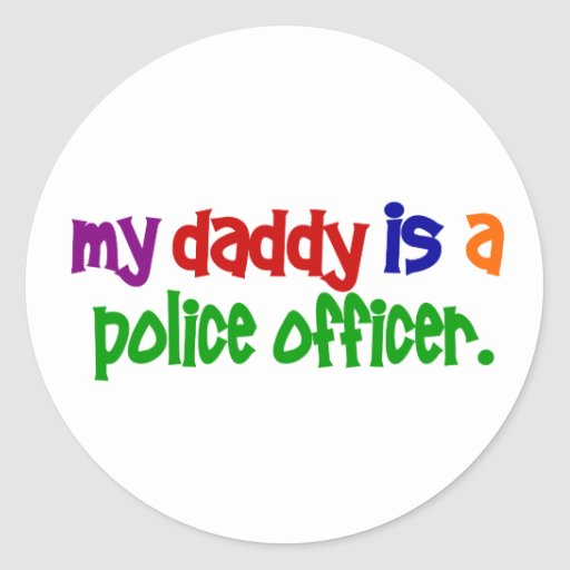 My Daddy Is A Police Officer 1 (Primary) Classic Round Sticker