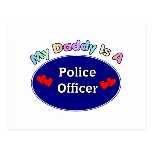 My Daddy Is A Police Officer Postcard