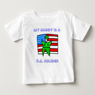 My daddy is a US Solider Baby T-Shirt