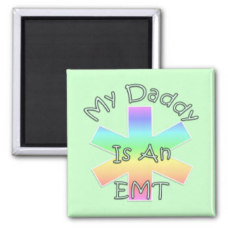 My Daddy Is an EMT 2 Inch Square Magnet
