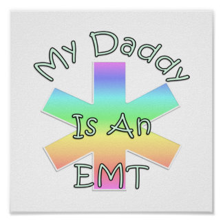 My Daddy Is an EMT Print