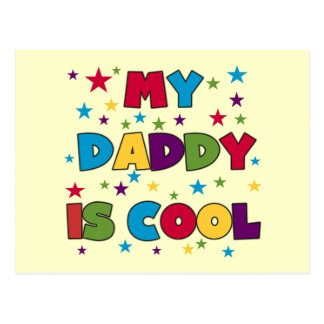 My Daddy is Cool Tshirts and Gifts Postcard