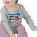My Daddy is Faster Than My Mommy T-shirts