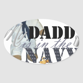 My Daddy is in the Navy Oval Sticker