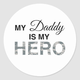 My Daddy is my Hero Digital Camouflage Classic Round Sticker