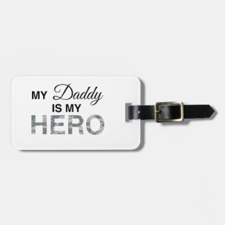 My Daddy is my Hero Digital Camouflage Luggage Tag