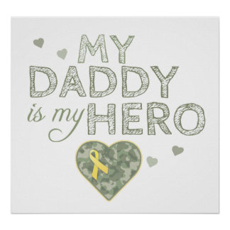 My Daddy is my Hero - Green Camo - Poster