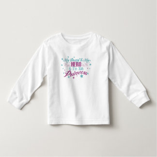 My Daddy Is My Hero & I'm His Princess Toddler T-shirt