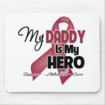 My Daddy is My Hero - Multiple Myeloma Mouse Pad