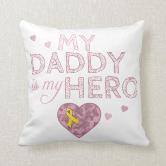 My Daddy is my Hero - Pink Camo - Cushion Throw Pillow
