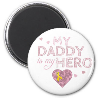 My Daddy is my Hero - Pink Camo - Magnet
