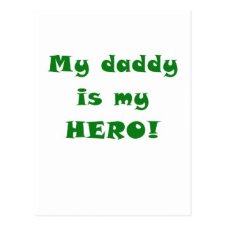 My Daddy is my Hero Postcard