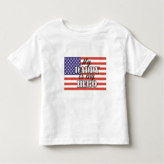 My Daddy is my Hero T Shirt