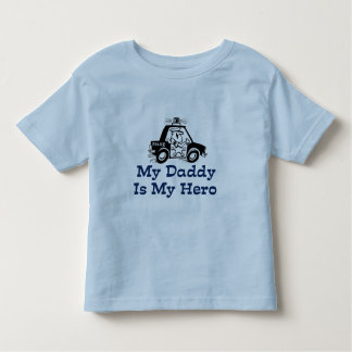 My Daddy Is My Hero Toddler T-shirt
