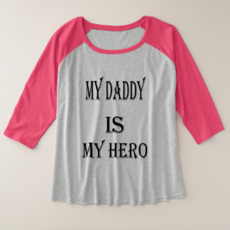 my daddy is my hero tshirt