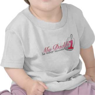 My Daddy is my number 1 (pink) Tee Shirts