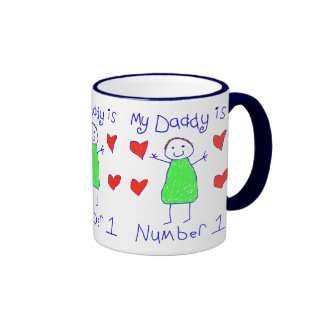 My Daddy Is Number 1 Coffee Mugs
