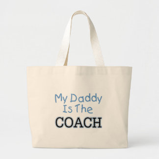 My Daddy Is The Coach (blue) Large Tote Bag