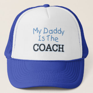 My Daddy Is The Coach (blue) Trucker Hat