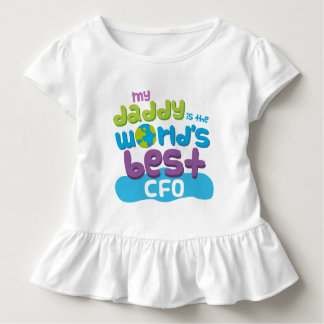 My Daddy is the Worlds Best CFO t-shirt
