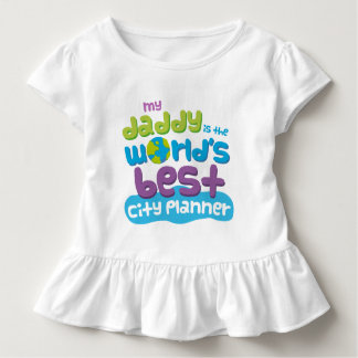 My Daddy is the Worlds Best City Planner t-shirt