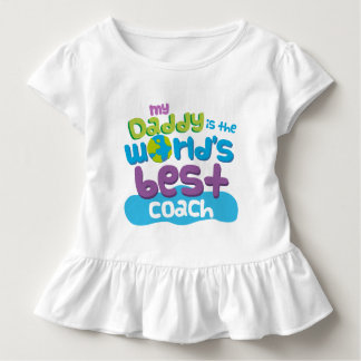 My Daddy is the Worlds Best Coach t-shirt