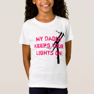 My Daddy Keeps Your Lights, Linegirl-PINK T-Shirt