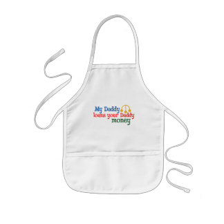 My Daddy Loans your Daddy Money Kids' Apron